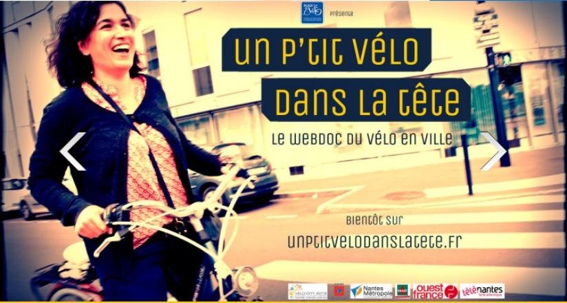 """A l'occasion de Velo-city 2015 à Nantes, découvrez """"Un p'tit vélo dans la tête"""", le teasing du webdocumentaire consacré au vélo!"""