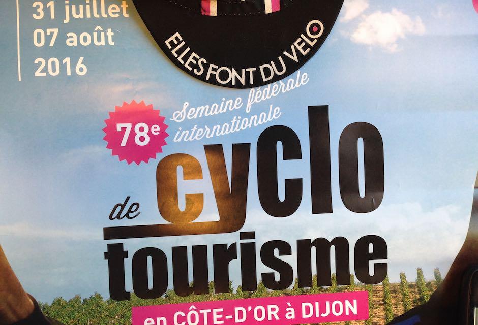 La 78ème édition de la Semaine fédérale vélo à Dijon aura lieu du 31 juillet au 7 août 2016 dans le département de la Côte-d'Or