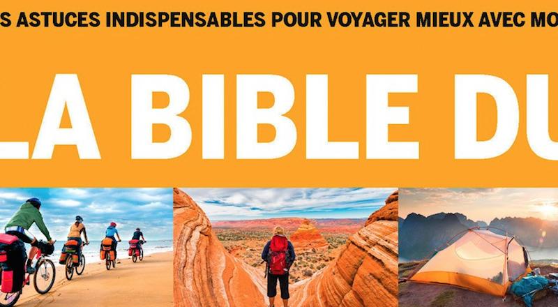 Bible du grand voyageur voyager à vélo