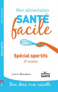 livre Juliette Benedicto 67 recettes