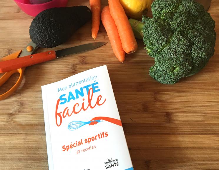 Recettes spécial sport : le livre de Juliette à la loupe