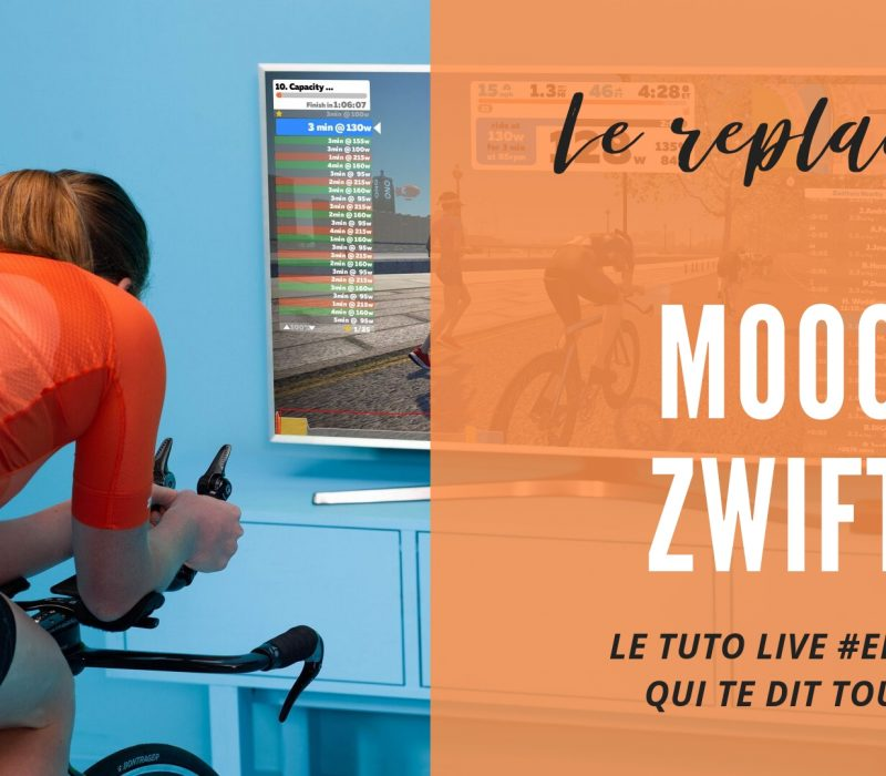 Replay Mooc sur Zwift