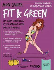 Fit & Green, le carnet pour améliorer ses performances en mode green